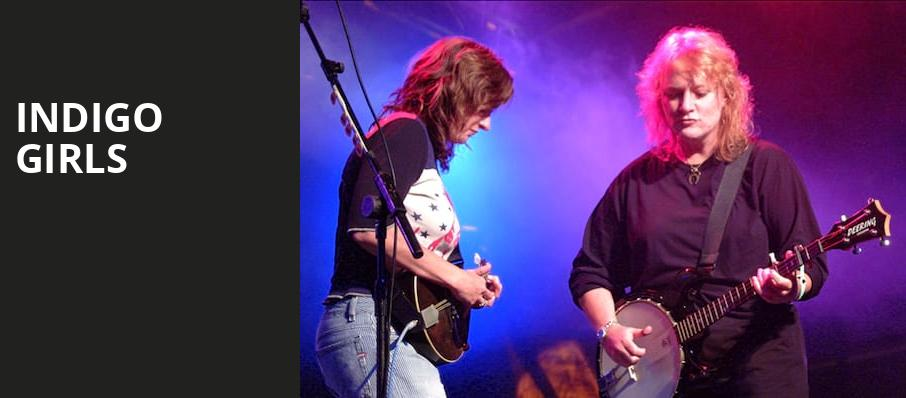 Indigo Girls, Sandler Center For The Performing Arts, Virginia Beach
